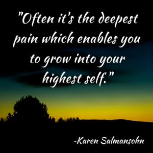 Deepest Pain Highest Self