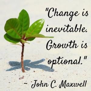 Change is Inevitable Growth is Optional 2
