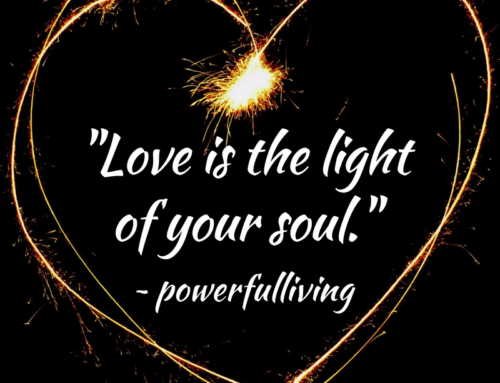 Light Up Your Soul With Love
